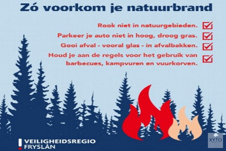 Grotere kans op natuurbrand: wees extra alert!
